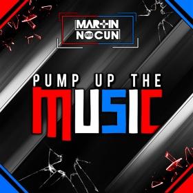 MARTIN NOCUN - PUMP UP THE MUSIC